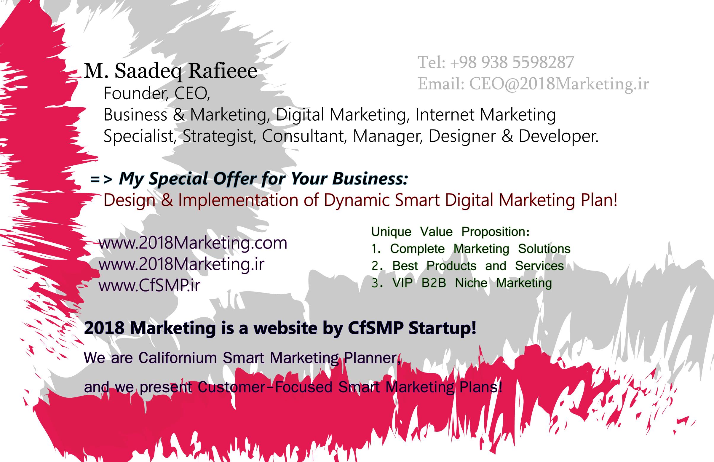 M. Saadeq Rafieee – CEO of 2018Marketing & CfSMP Network